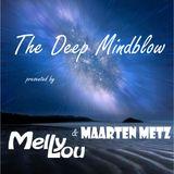 Melly Lou & Maarten Metz pres. The Deep Mindblow