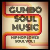 Hip Hop Loves Soul Vol 1