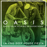 Oasis Radio Show 06 - August 2015 Mixed by Superchema