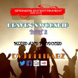 HEAVEN'S WORSHIP PART 2 Rightly warrior [SPINNERS SOUNDS DJS]-Dveej Kelitabz