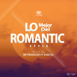 Lo Mejor del Romantic Style By Star Dj (The Empire) ft. RB Producer LMI