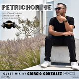 Petrichor 45 guest mix by Giorgio Gonzalez (Mexico)