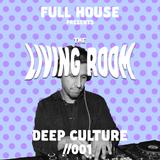 Deep Culture - The Living Room Mix Series