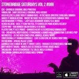 #088 StoneBridge Saturdays Vol 2