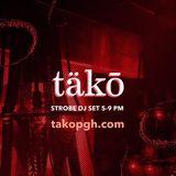 Strobe - Live From Tako - September 2016