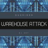 Quoridor - Warehouse Attack Dj Set