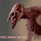 Hard Rock Hell radio - Full Metal Racket 16th July 2017