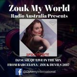 Dj Susie Qu Live - The Last Zouk Devils 2017 for Zouk My World Radio Australia