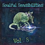 Soulful Sensibilities Vol. 8