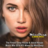 MissDeep #33 ♦ The Finest Deep House & Vocal House Music Mix 2016 ♦ Mixed by MissDeep