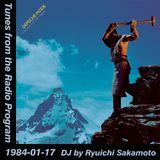 Tunes from the Radio Program, DJ by Ryuichi Sakamoto, 1984-01-17 (2018 Compile)
