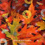 Soul Mondays #013 - Dig Into Fall