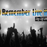 Remember Live Hits by DJ NunoX 20-04-2019