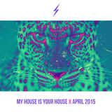 MY HOUSE IS UR HOUSE (MIXTAPE - APRIL 2015)