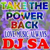 ""\o/"" DJ SA Presents Take the Power Back ""\o/""160160|?|19ceae8317d5251b3c257bfd823978f3|False|UNLIKELY|0.40101709961891174