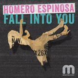 Homero Espinosa - Fall Into You (Moulton Mix)