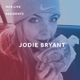 Jodie Bryant -  Monday 21st May 2018 - MCR Live Residents