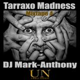 Tarraxo Madness 4