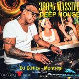 DJ B.Nice - Montreal - HH6 (**MASSIVE DEEP HOUSE Live from HOUSTON DIX30 Avenue Bar & Grill**)
