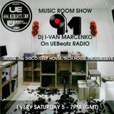 Music Room Show With I-van Marcenko on Uebeatz Radio #7
