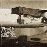 DJ Rahdu - Vinyl? Check! Mix 001