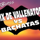 MIX VALLENATOS VS BACHATAS Corta Venas Vol 1 DjBlass
