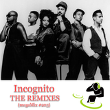 megaMix #203 Incognito THE REMIXES with Bobby D
