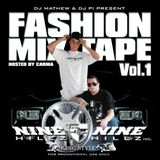 DJ Mathew & DJ P! - Nine Hillz Fashion Mixtape Vol. 1