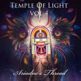 Temple Of Light vol.4 - Ariadne's Thread