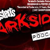 Brainwash & Fester @ Footworxx 9 Years 13/10/2012 // Twisted's Darkside Podcast 098