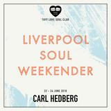 Carl Hedberg - Liverpool Soul Weekender Promo Mix