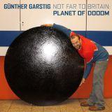 Günther Garstig - Not Far To Britain: Planet Of Dooom