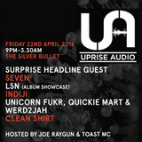 Seven presents - The Uprise Audio Show on Sub FM - April 14th 2016
