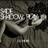 SADE - SHADOW PLAY