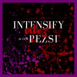 Bass House, Dubstep, Intensify Vibez