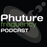 Phuture Frequency Radio August 2009