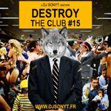 DJ SONYT - DTC EPISODE #15 (WOLF TRAP)