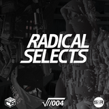 Radical Selects //004