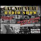 Cat Nouveau - episode #100 (02-01-2017) - Best Of 2016