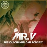 SCC333 - Mr. V Sole Channel Cafe Radio Show - April 24th 2018 - Hour 1