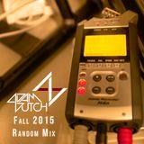 #djadamdutch Fall 2015 Random Mix
