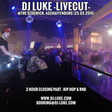 DJ Luke -livecut closing part- (Hip Hop & RnB) @ The Sedgwick, Aschaffenburg (25.05.2016)