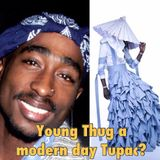"""Ear Candy ON DEMAND Ep. 219 """"Is Young Thug a Modern Day Tupac?"""""""