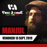 Vibes A Come radio show 13-09-2019 ft. MANJUL