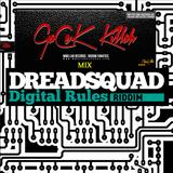 Digital Rules Riddim Promomix - GaCek Killah RIDDIMS FANATIC (Dreadsquad Prod.)