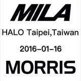 Mila & Morris @ HALO , Taipei,Taiwan 2016-01-16