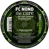 Fc Nond - THE CURE (Chus A Night Latin Rhythm Muchodrums Rework)