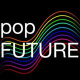 popFUTURE on Mearns FM - 7th August 2013 - Electropop-a-go-go!