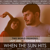 When The Sun Hits #118 on DKFM