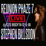 "STEPHEN BILLSDON LIVE @ REUNION PHAZE 7 ""CJ'S ROSYTH 12-5-18"""